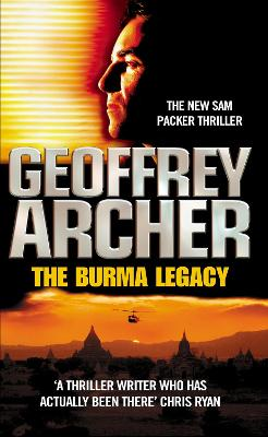 The Burma Legacy - Archer, Geoffrey