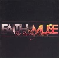 The Burning Season - Faith & the Muse