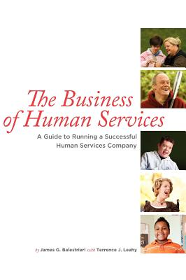 The Business of Human Services - Balestrieri, James G, and Leahy, Terrence J