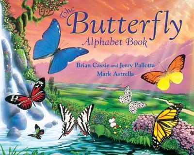 The Butterfly Alphabet Book - Cassie, Brian