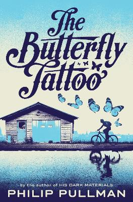 The Butterfly Tattoo - Pullman, Philip