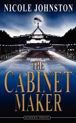 The Cabinet Maker - Johnston, Nicole
