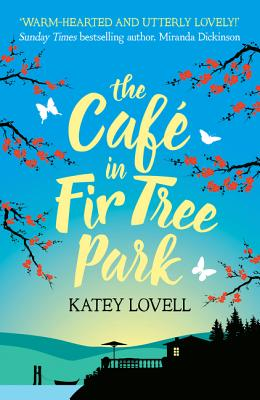 The Cafe in Fir Tree Park - Lovell, Katey