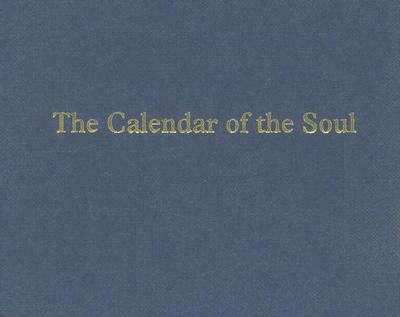 The Calendar of the Soul - Steiner, Rudolf, and Mann, Liselotte (Translated by)