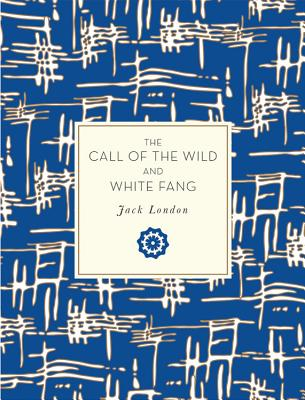 The Call of the Wild and White Fang - London, Jack, and Brandt, Kenneth (Introduction by)