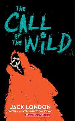 The Call of the Wild - London, Jack, and Avi (Introduction by)