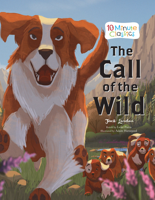 The Call of the Wild - London, Jack (Original Author), and Paiva, Luke (Retold by)