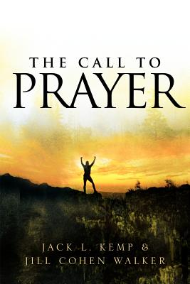 The Call to Prayer - Kemp, Jack L, and Walker, Jill Cohen