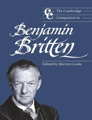 The Cambridge Companion to Benjamin Britten - Cooke, Mervyn (Introduction by)