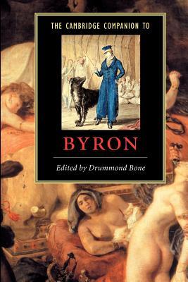 The Cambridge Companion to Byron - Bone, Drummond (Editor)