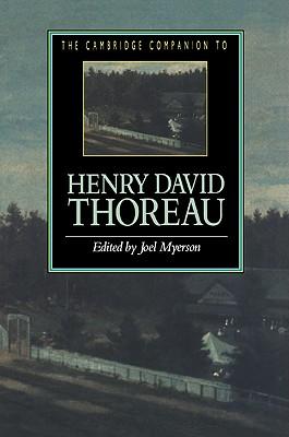 The Cambridge Companion to Henry David Thoreau - Myerson, Joel (Editor), and Joel, Myerson (Editor)