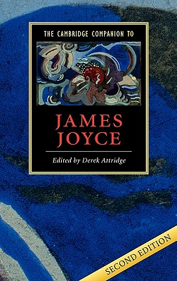 The Cambridge Companion to James Joyce - Attridge, Derek (Editor)