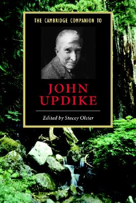 The Cambridge Companion to John Updike - Olster, Stacey (Editor)