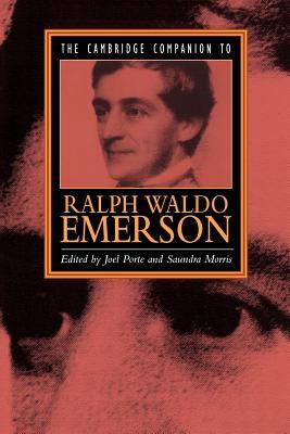 The Cambridge Companion to Ralph Waldo Emerson - Porte, Joel (Editor)