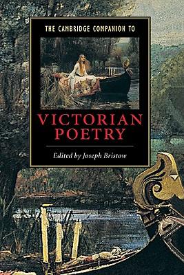 The Cambridge Companion to Victorian Poetry - Bristow, Joseph (Editor)