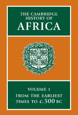 The Cambridge History of Africa - Clark, J Desmond (Editor)