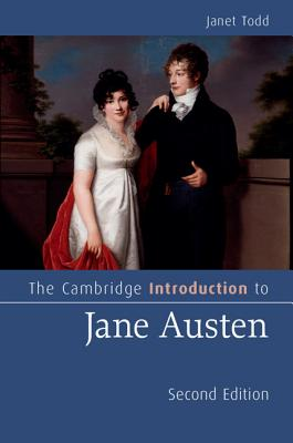 The Cambridge Introduction to Jane Austen - Todd, Janet