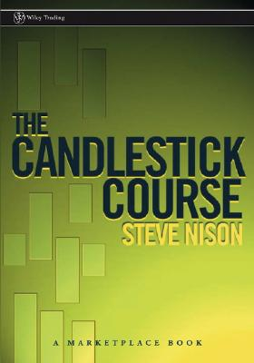 The Candlestick Course - Nison, Steve, and Turner, Toni (Foreword by)