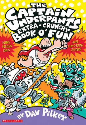 The Captain Underpants Extra-Crunchy Book O' Fun 'n Games -
