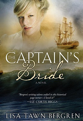 The Captain's Bride - Bergren, Lisa T