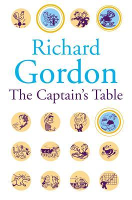 The Captain's Table - Gordon, Richard
