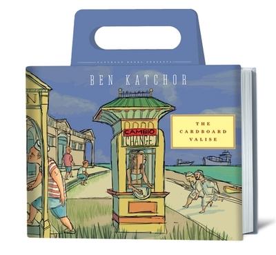 The Cardboard Valise - Katchor, Ben
