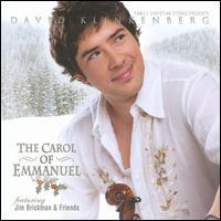 The Carol of Emmanuel - David Klinkenberg