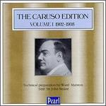 The Caruso Edition, Volume 1 1902-1908