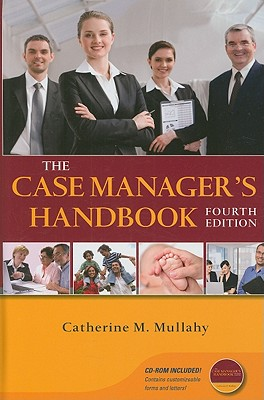 The Case Manager's Handbook - Mullahy, Catherine M, R.N.