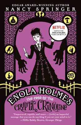 The Case of the Cryptic Crinoline: An Enola Holmes Mystery - Springer, Nancy