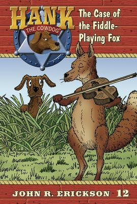 The Case of the Fiddle-Playing Fox - Erickson, John R