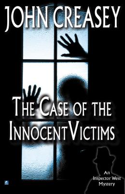 The Case of the Innocent Victims - Creasey, John
