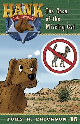 The Case of the Missing Cat - Erickson, John R
