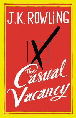 The Casual Vacancy - Rowling, J K