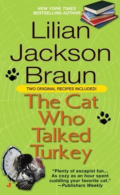 The Cat Who Talked Turkey - Braun, Lilian Jackson
