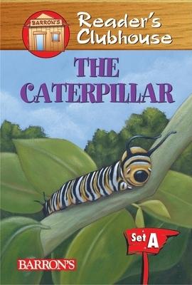 The Caterpillar - Schmauss, Judy Kentor