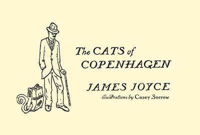 The Cats of Copenhagen - Joyce, James