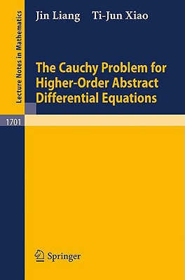 The Cauchy Problem for Higher Order Abstract Differential Equations - Xiao, Ti-Jun