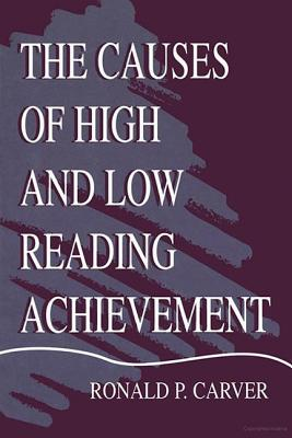 The Causes of High and Low Reading - Carver, Ronald P