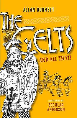 The Celts And All That - Burnett, Allan