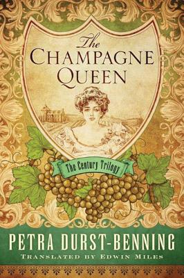 The Champagne Queen - Durst-Benning, Petra, and Miles, Edwin (Translated by)