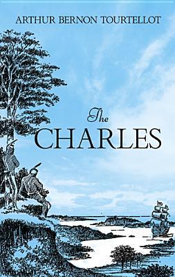 The Charles - Tourtellot, Arthur Bernon