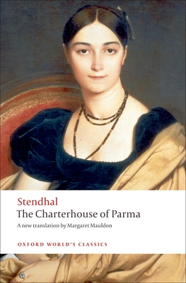 The Charterhouse of Parma - Stendhal, and Mauldon, Margaret (Translated by)