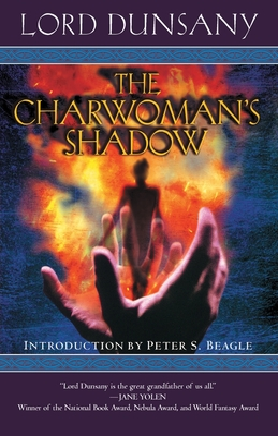 The Charwoman's Shadow - Dunsany, Edward John Moreton
