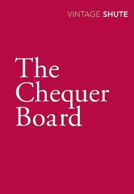 The Chequer Board - Shute, Nevil