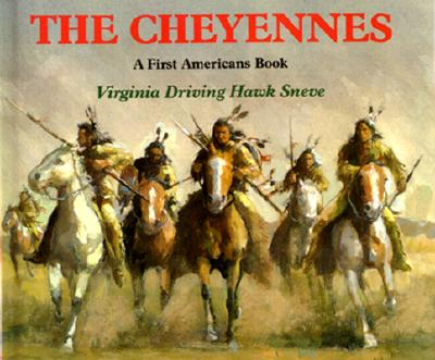 The Cheyennes - Sneve, Virginia Driving Hawk