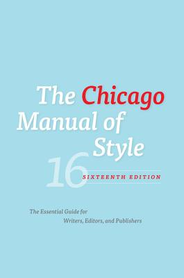 The Chicago Manual of Style - University of Chicago Press (Creator)