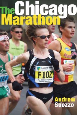 The Chicago Marathon - Suozzo, Andrew
