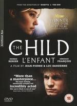 The Child - Jean-Pierre Dardenne; Luc Dardenne