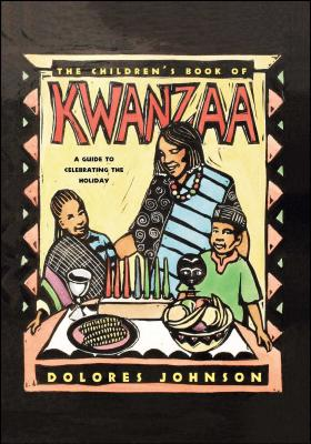The Children's Book of Kwanzaa: A Guide to Celebrating the Holiday -